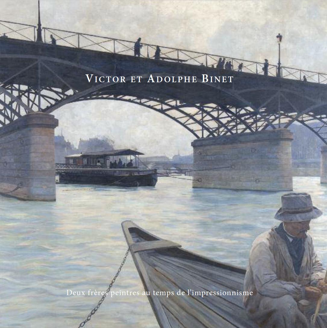 Victor et Adolphe Binet, Deux frères peintres au temps de l'impressionnisme