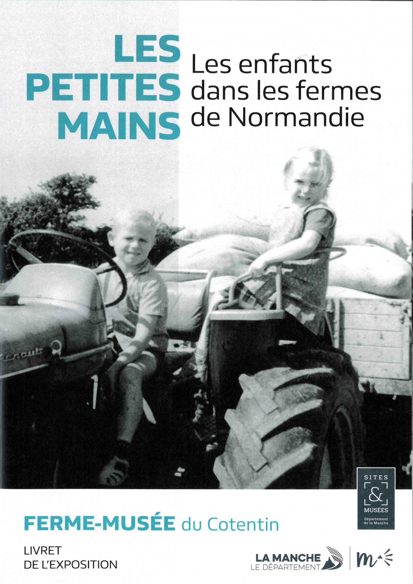 Les petites mains. Les enfants dans les fermes de Normandie