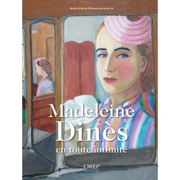 2021   Madeleine Dinès en toute intimité