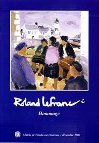 Roland Lefranc, hommage