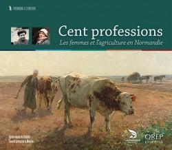 Cent professions, Les femmes et l'agriculture en Normandie