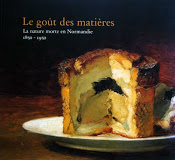 Le Goût des Matières - La nature morte en Normandie (1850-1950)