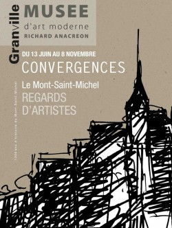 Convergences - Le Mont-Saint-Michel, regards d'artistes